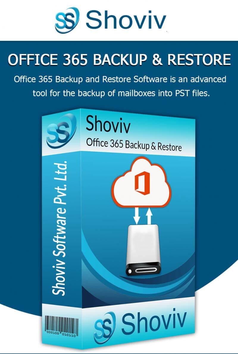 Shoviv Office 365 Backup and Restore Crack v19.10 + Serial Key [2021]